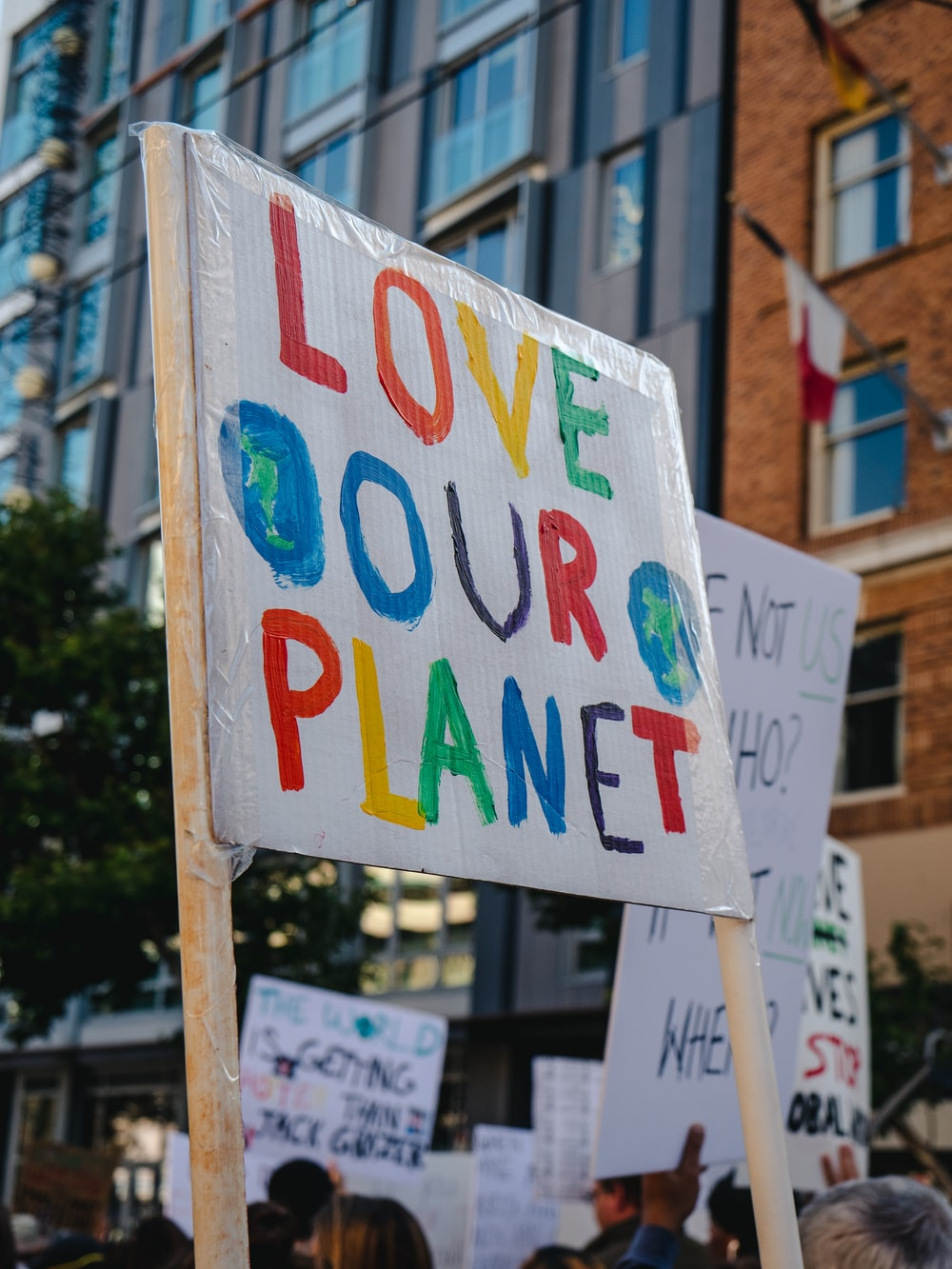 love our planet signage