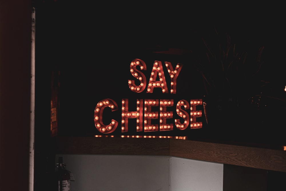 say cheese marquee sign