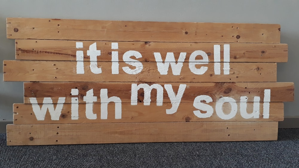 it is well with my soul sign on floor