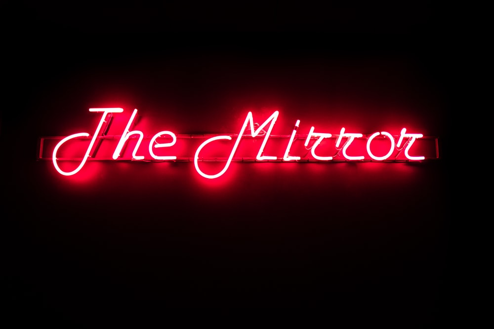 The Mirror neon light signage