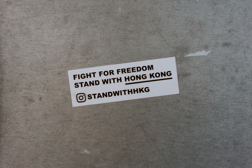 Fight for freedom stand with Hong Kong sticker
