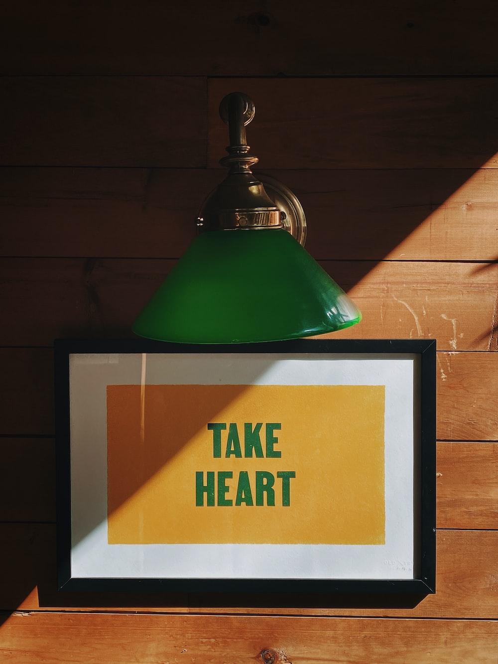 take heart signage