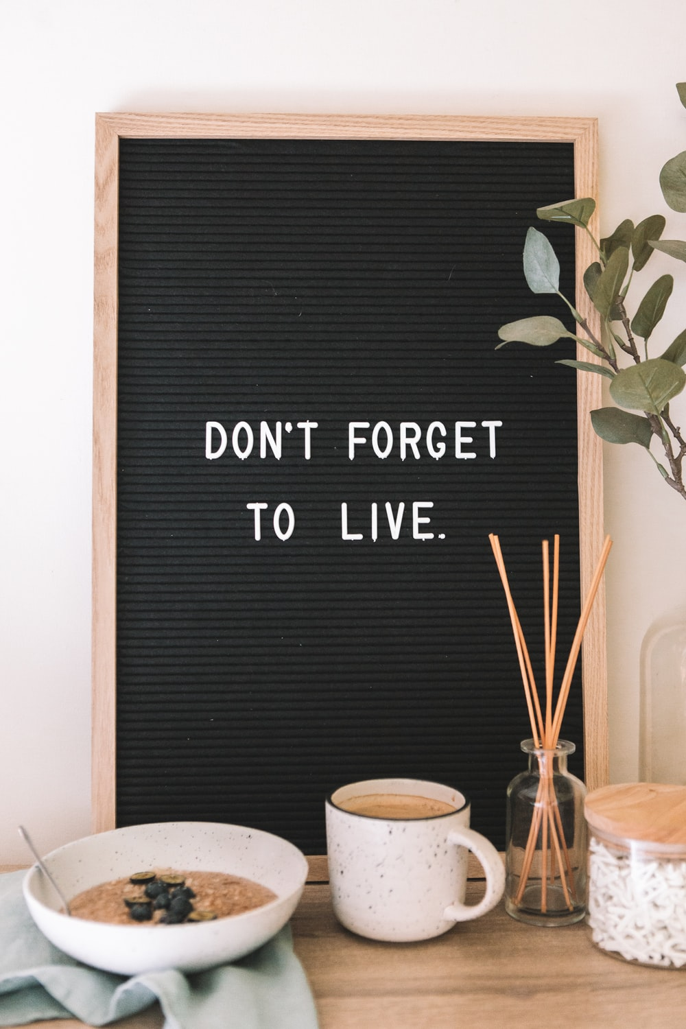 don't forget to live signage