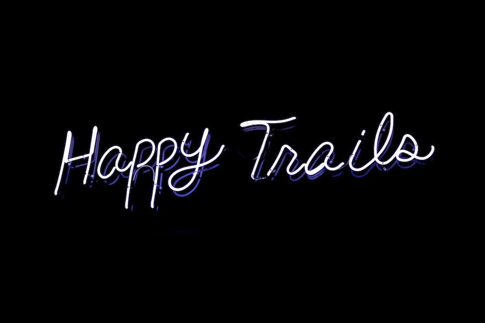 white happy trails text