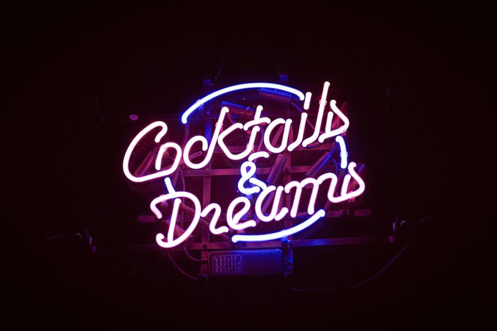 Cocktails & Dreams neaon light signage