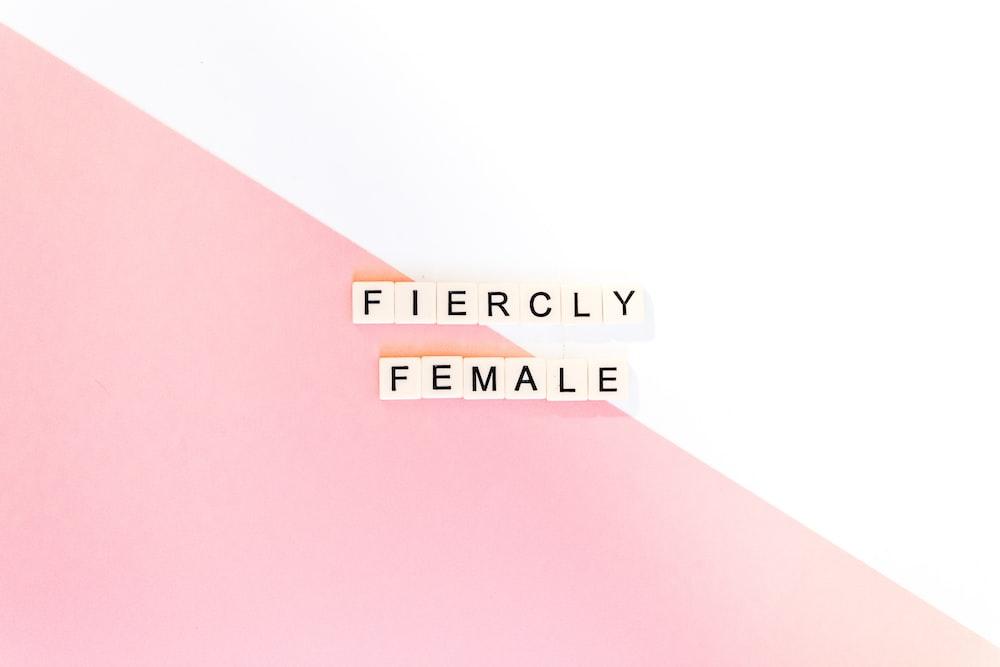 Fiercly Female text