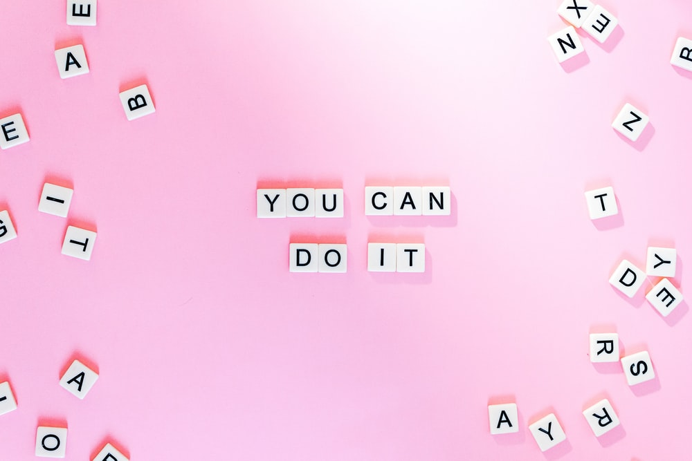 You Can Do It text