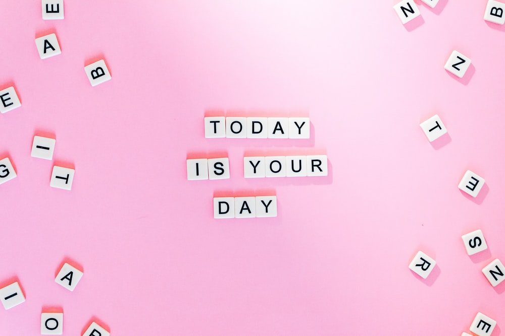 today is you day text
