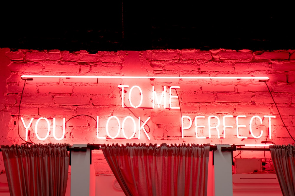 To me you look perfect neon light