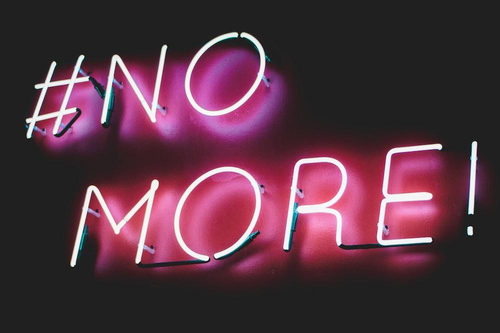 #No More! neon light