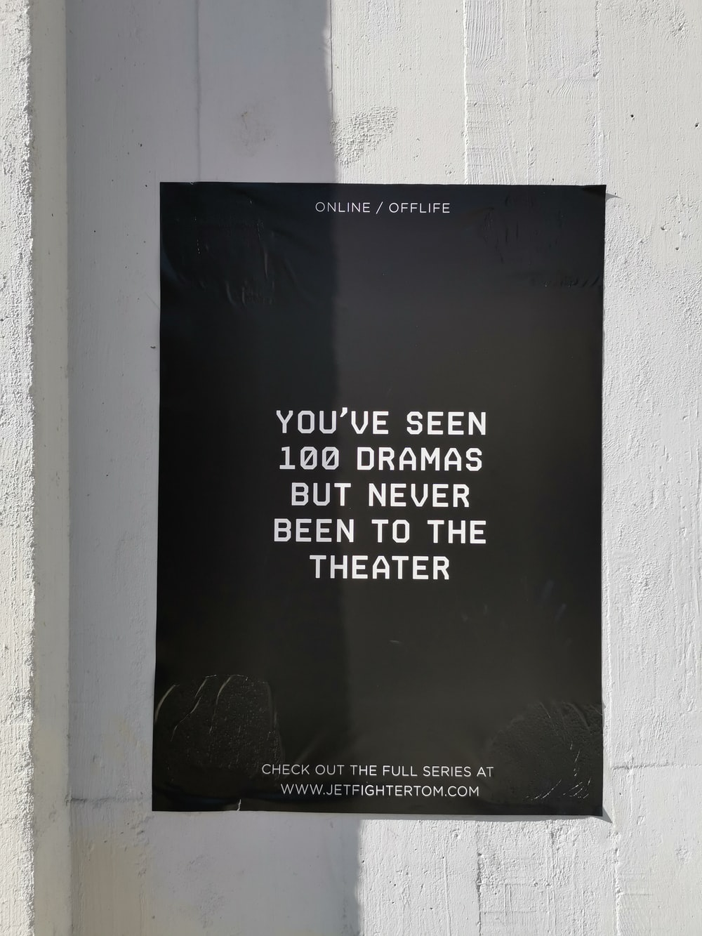 you've seen 100 drams but never been to the theater poster