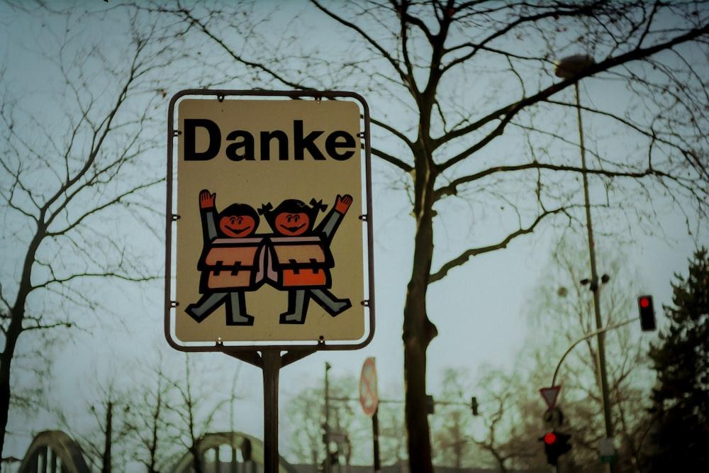 Danke road signage