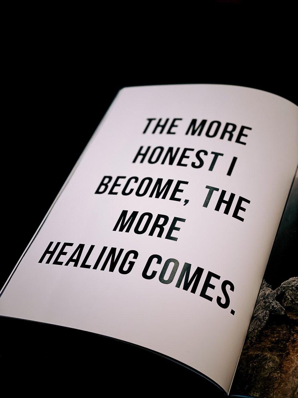 The More Honest I Become, The More Healing Comes. text