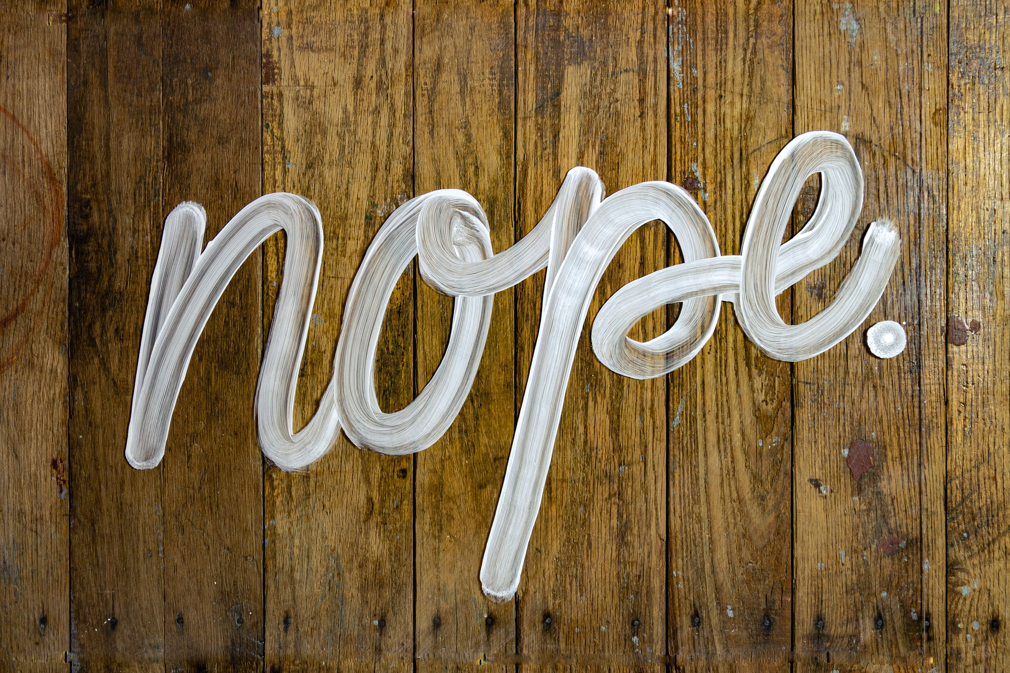 Nope Hand Lettering On Wood and Glass