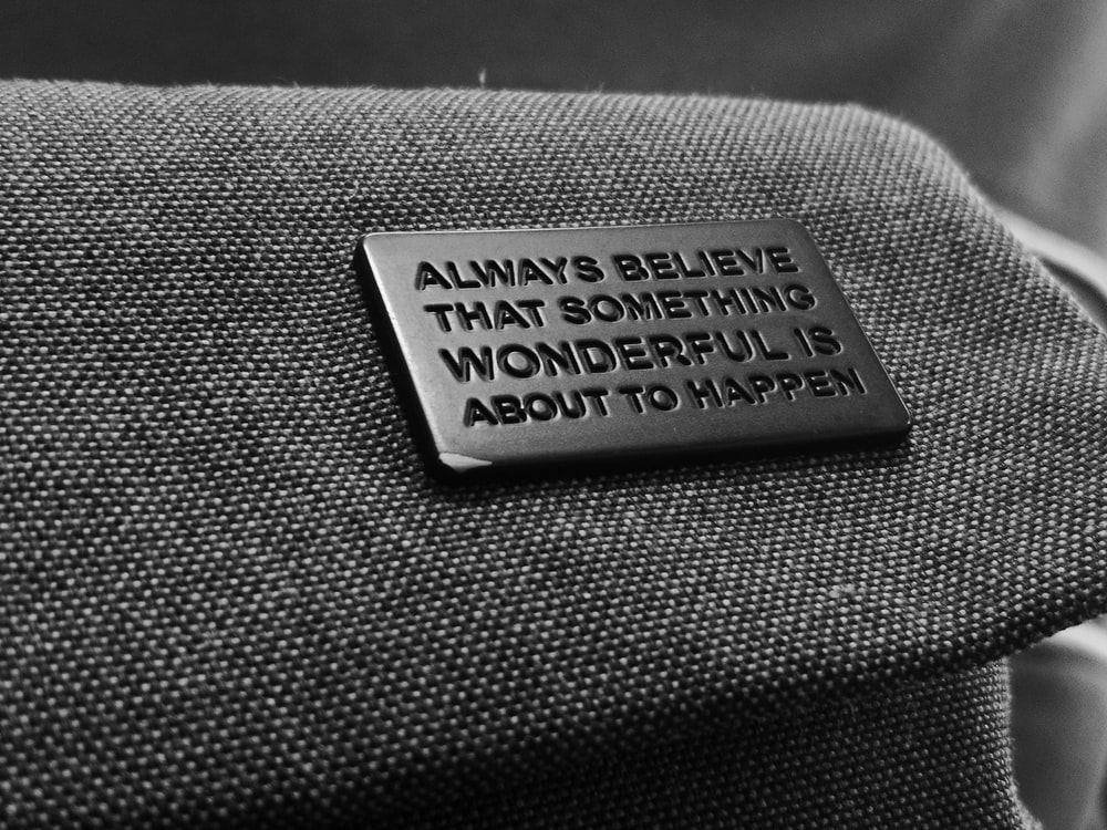 always believe that something wonderful is about to happen quote