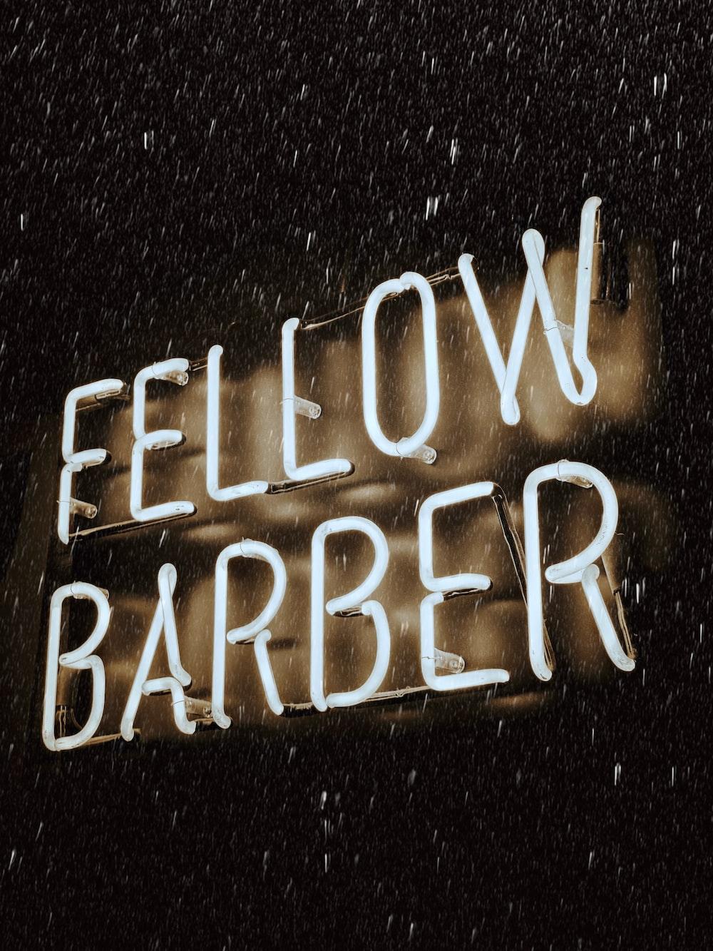 Fellow Barber neon sign