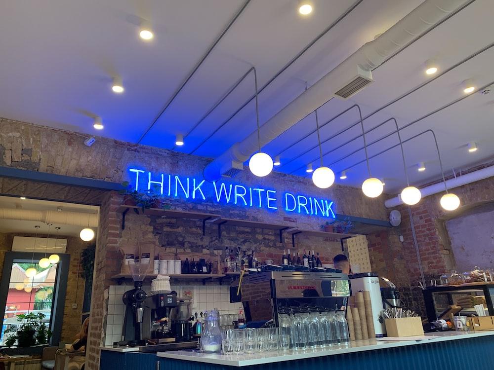 blue Think Write Drink LED signage