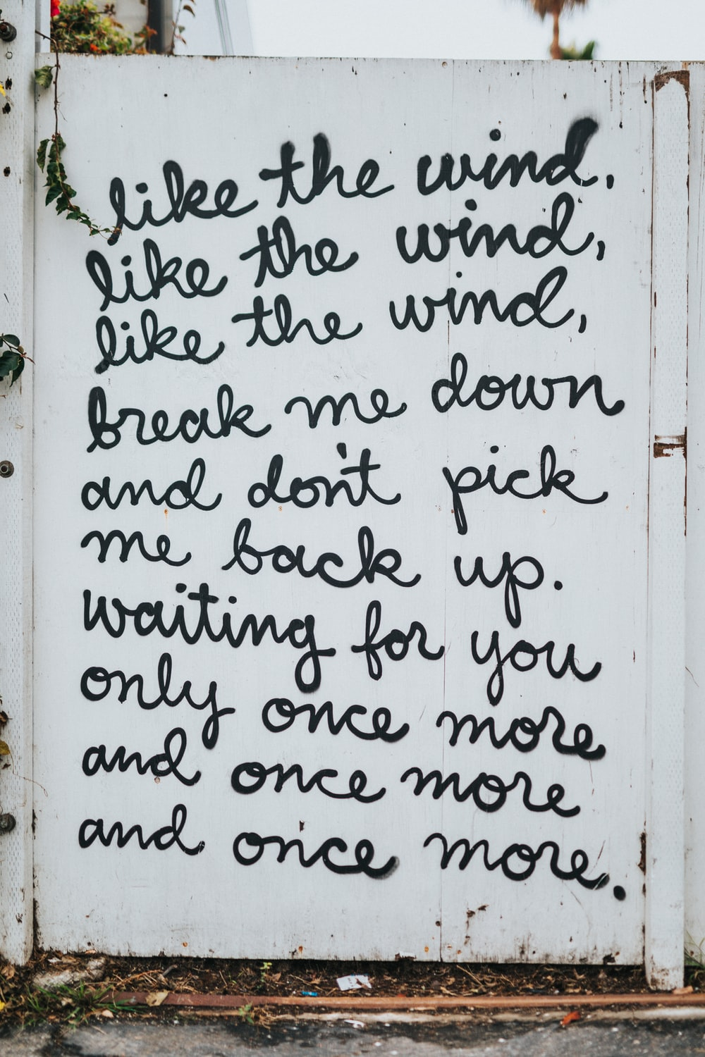 like the wind break me down and don't pick me back up quote