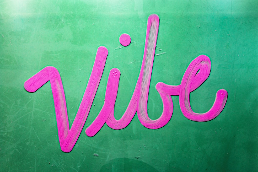 VIBE - Pink Hand Lettering On Green