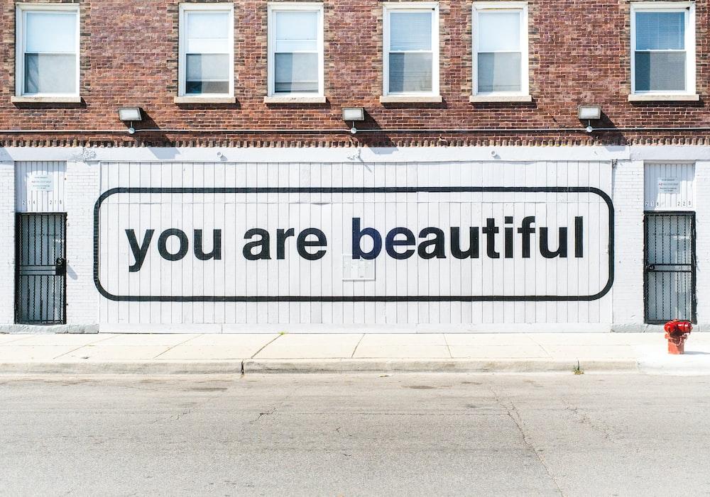 you area beautiful graffiti