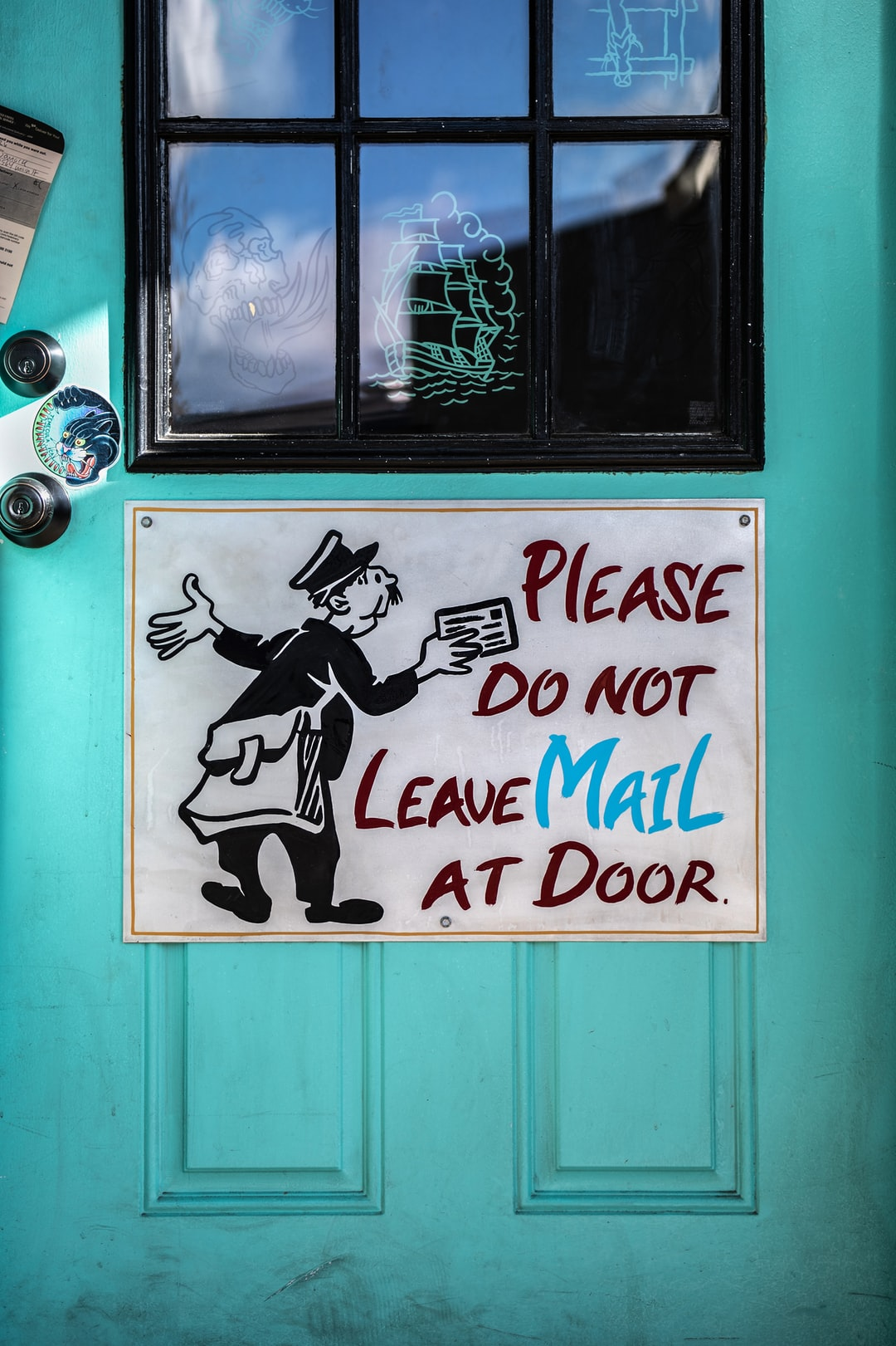 Do not leave mail at door.