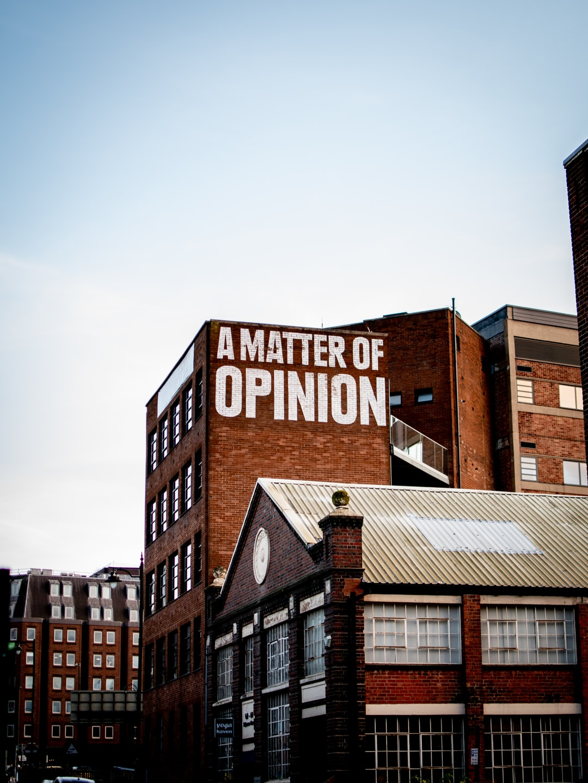 A matter of Opinion.