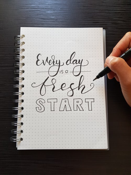 Everyday is a fresh start ...