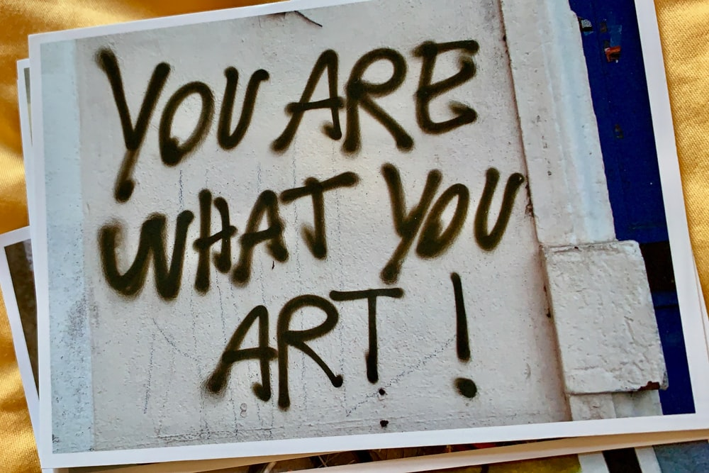 You Are What you Art poster