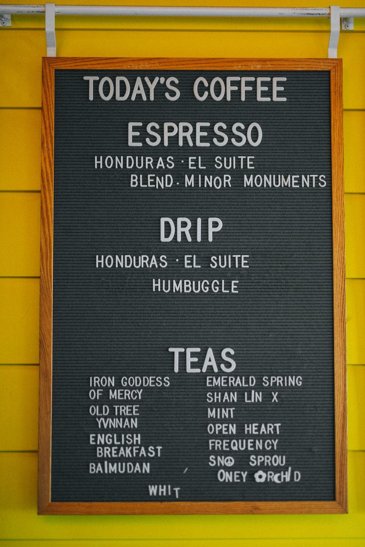 Today's Coffee Espresso signage