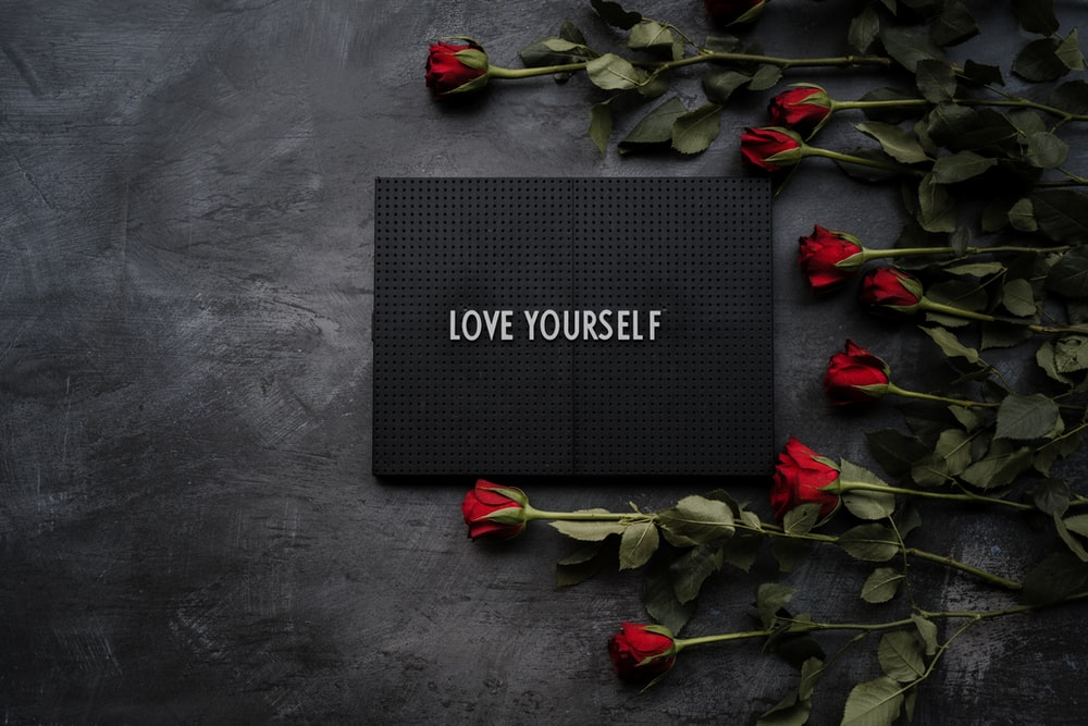 self care love yourself sign