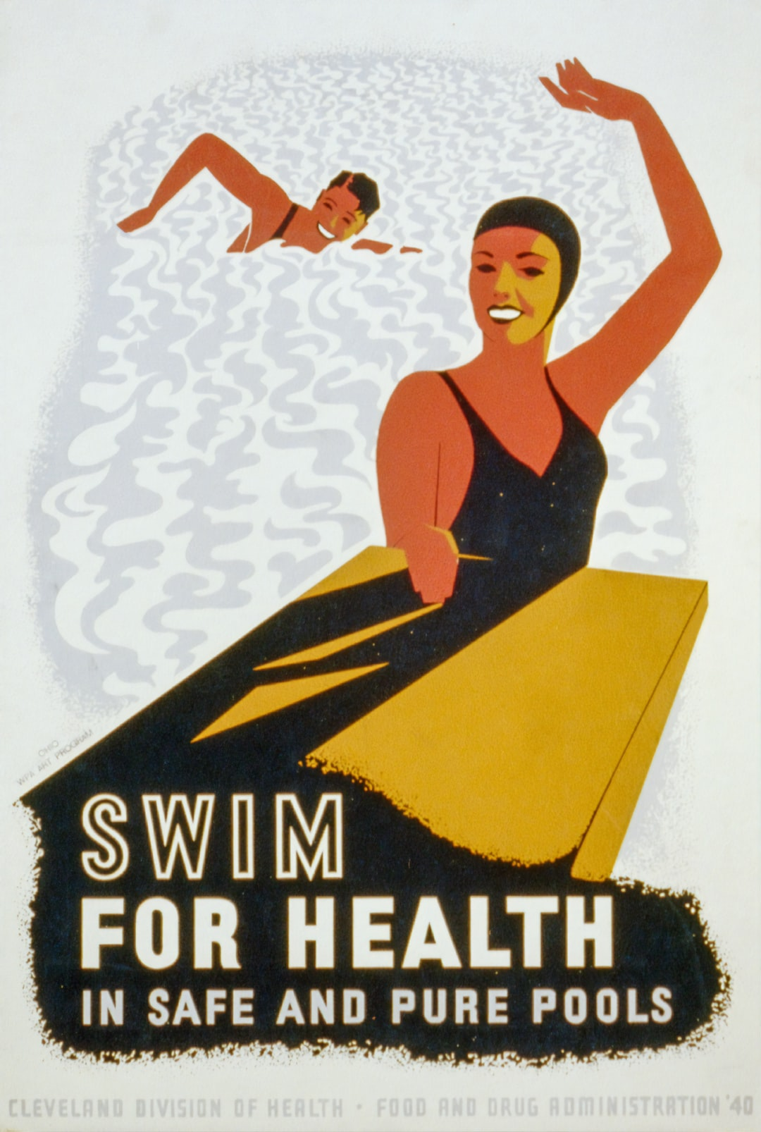 Swim for health in safe and pure pools. Poster for the Ohio : WPA Art Program, [19]40. From the Work Projects Administration Poster Collection. Library of Congress Prints & Photographs Division.  https://www.loc.gov/item/98518824/