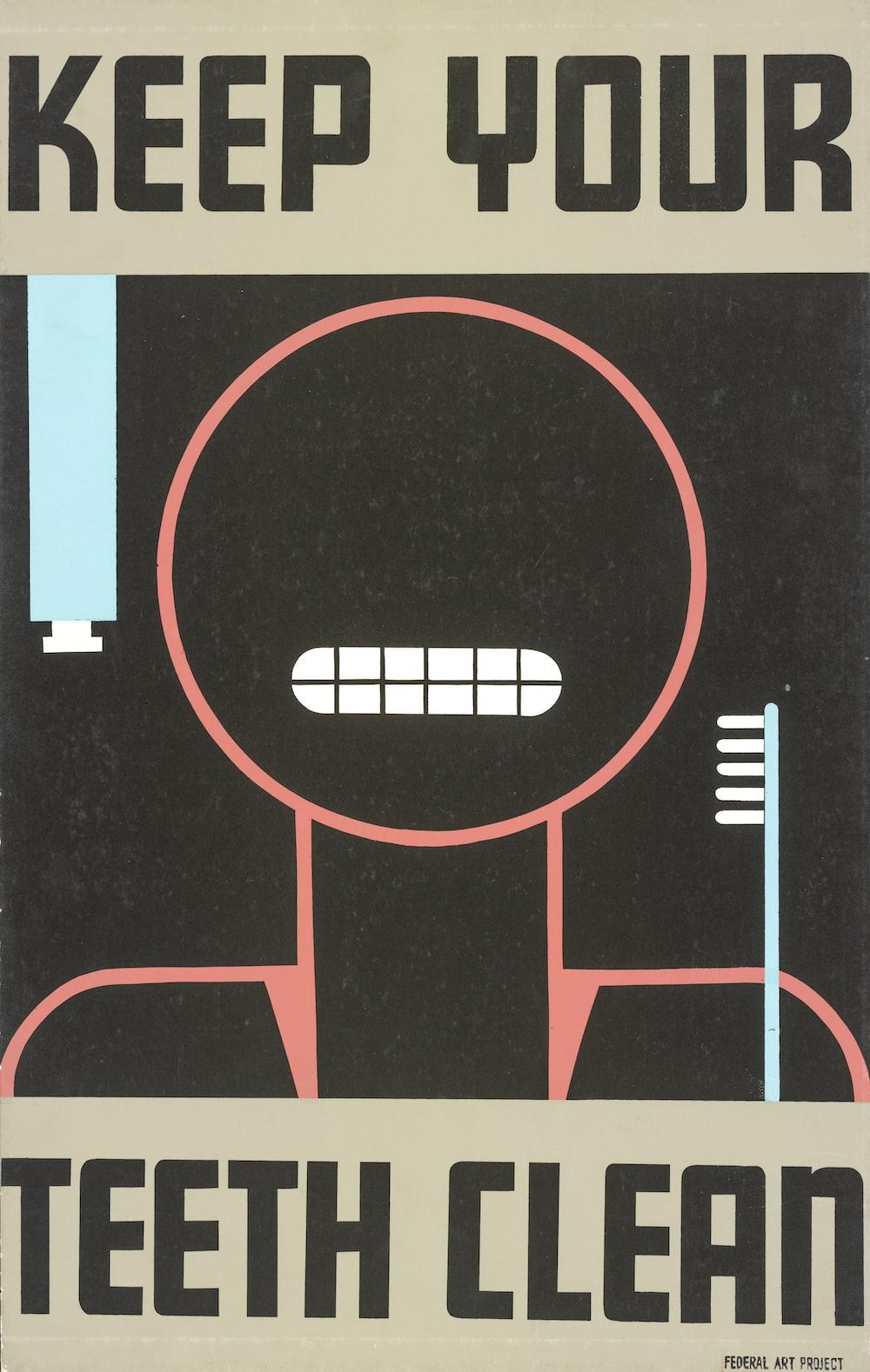 Keep Your Teeth Clean. WPA poster.