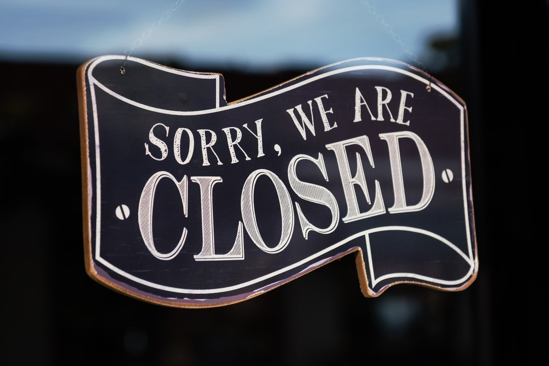 Sorry, We Are Closed - unsplash