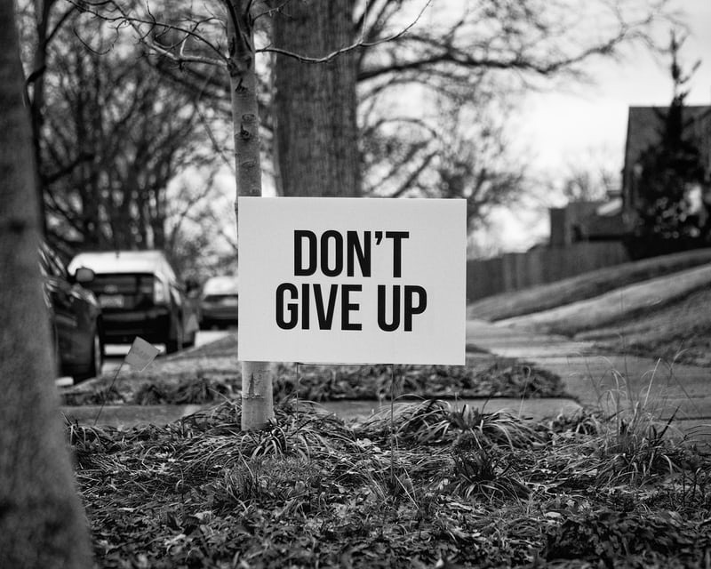 Dontt give up sign