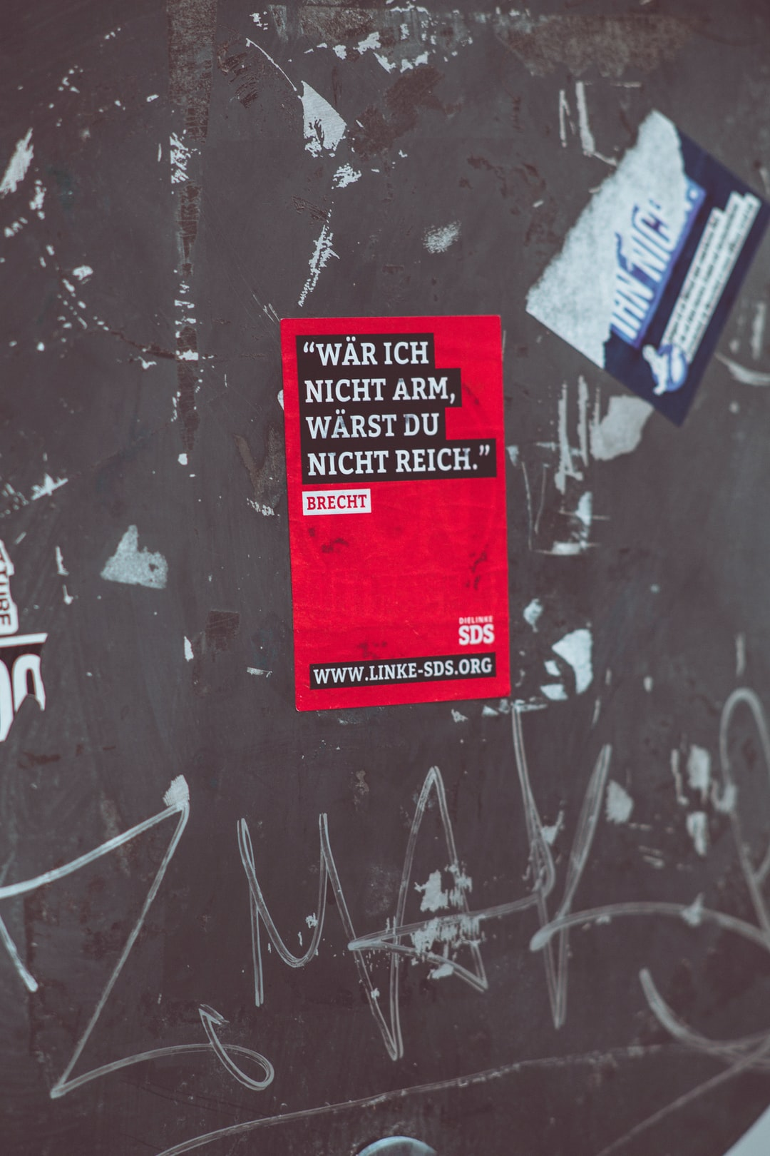 Quote from Bertolt Brecht (Dramatist): If I weren't poor, you wouldn't be rich. (Wäre ich nicht arm, wärst du nicht reich.)