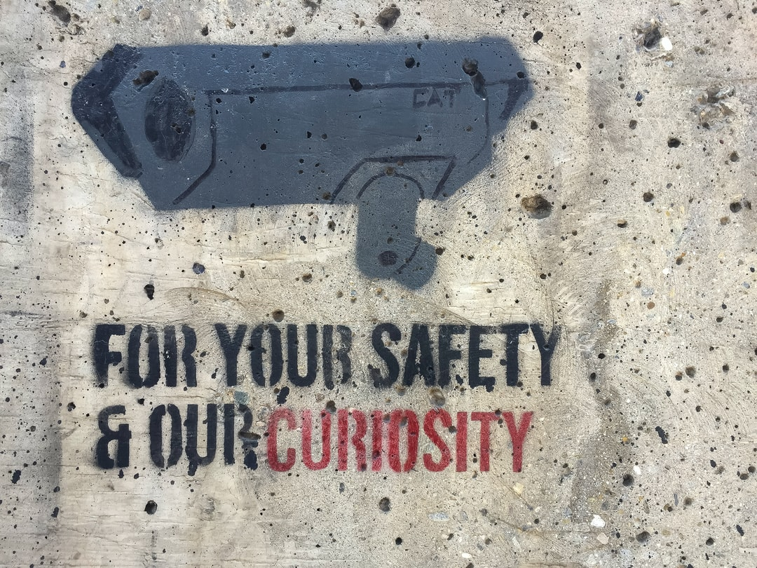 For your safety and our curiosity