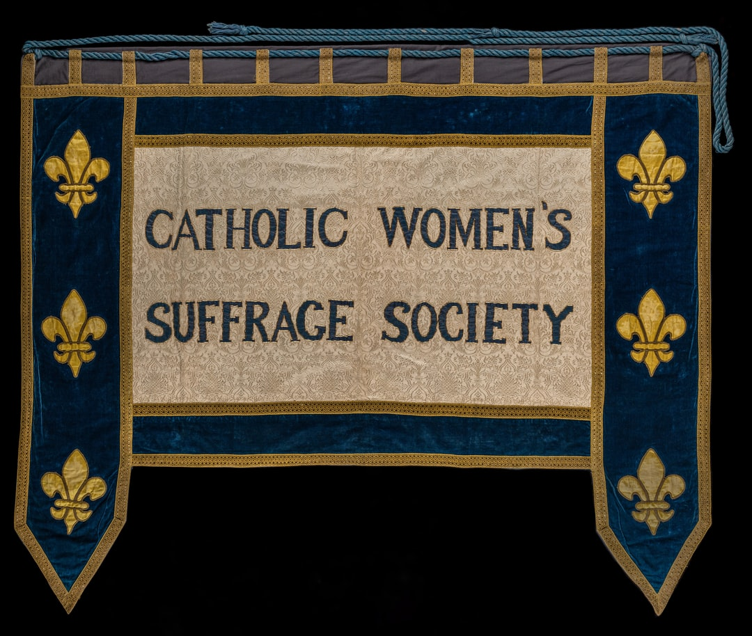 Suffrage banner, Catholic Women's Suffrage Society. TWL.1998.39