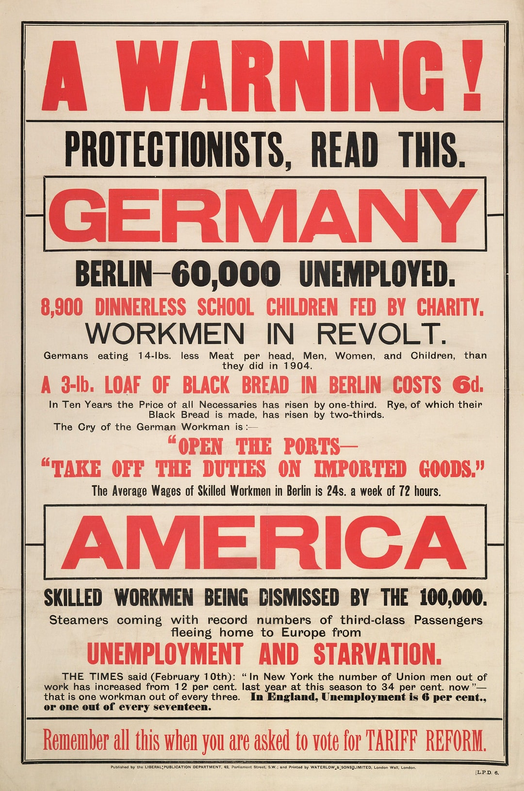 """""""A Warning! Protectionists Read This..."""" Full text poster in black and red ink on white warning against Tariff Reform. Unemployment in Europe (especially Germany) and the USA are cited to illustrate the dangers of Tariff Reform."""