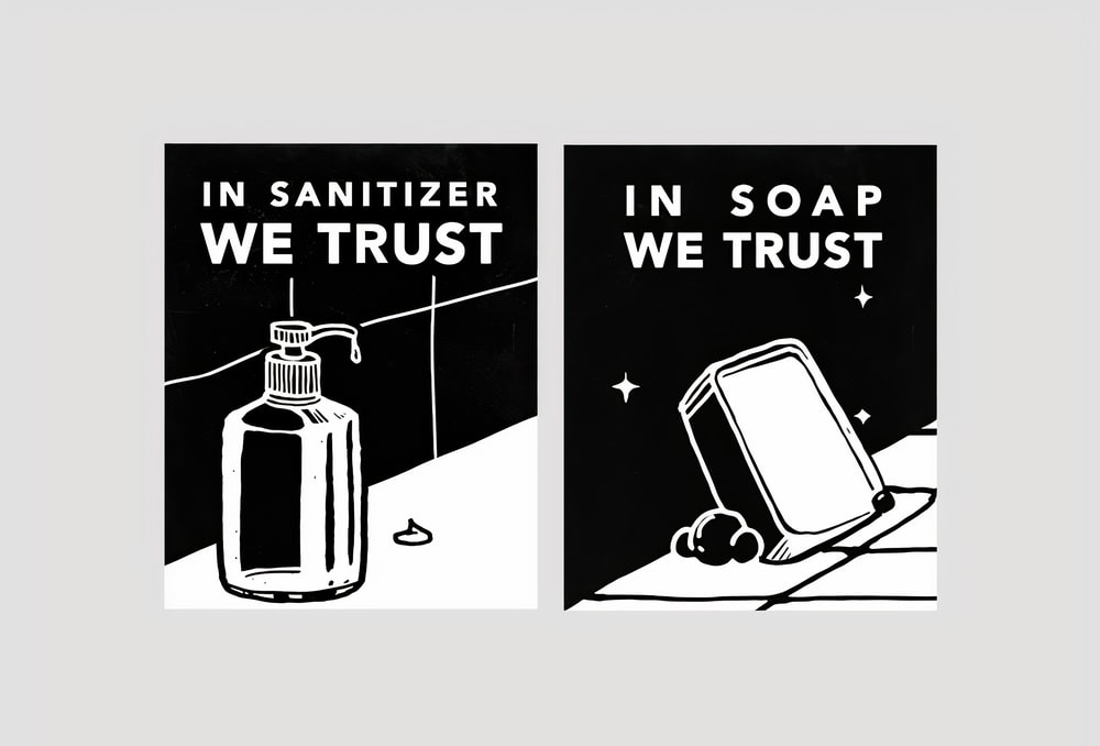 In personal hygiene we trust.