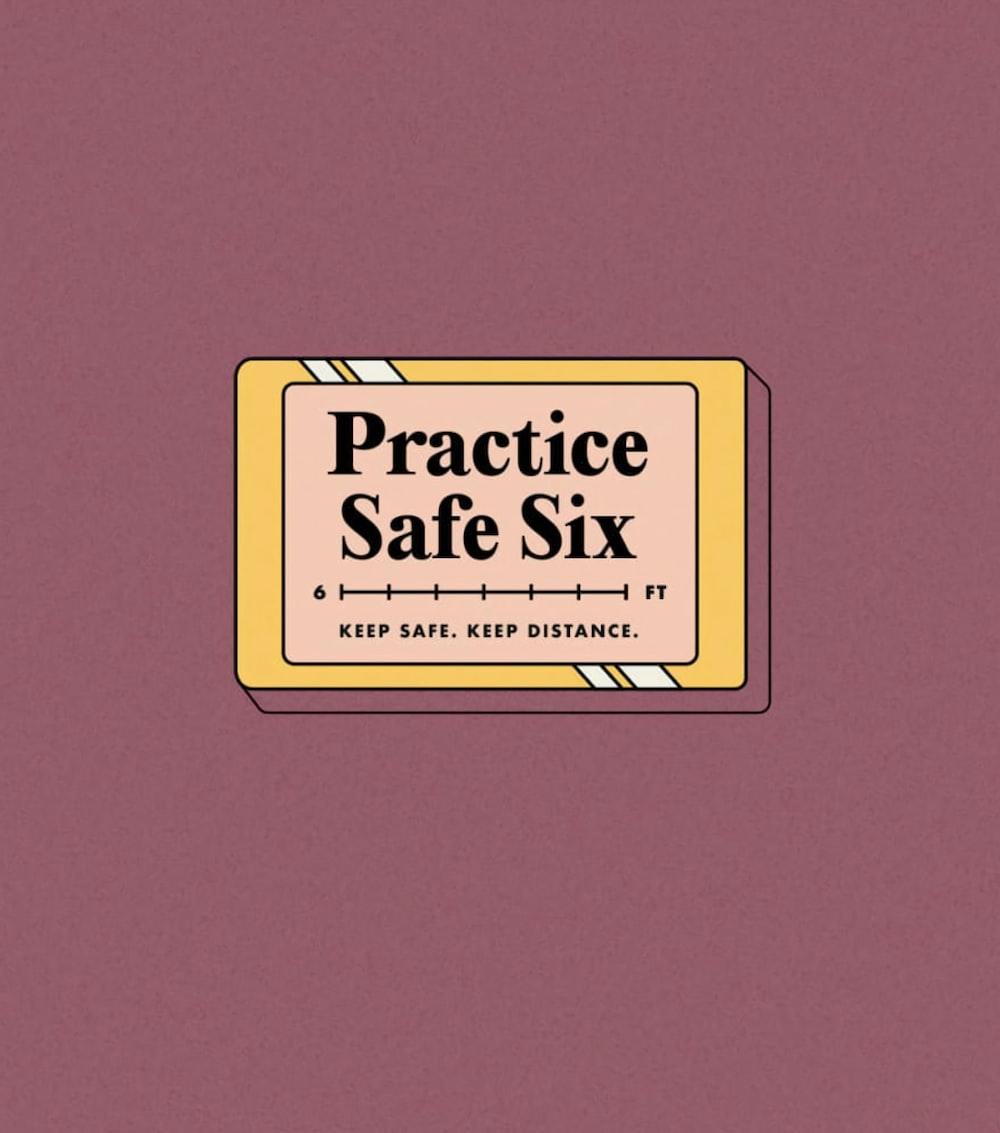 Practice Safe Six