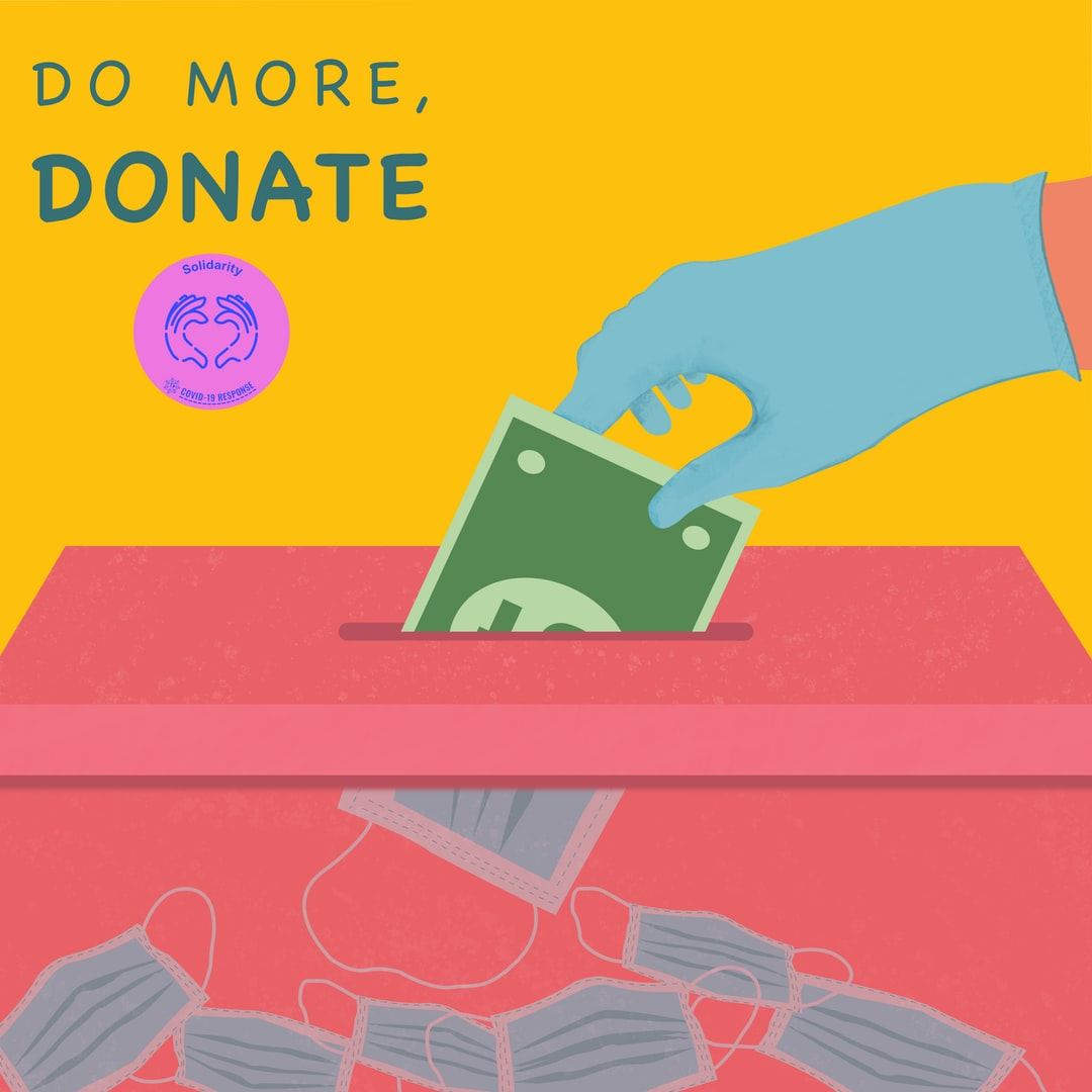 Do more, Donate! Image created by Mirna Talaat. Submitted for United Nations Global Call Out To Creatives - help stop the spread of COVID-19.