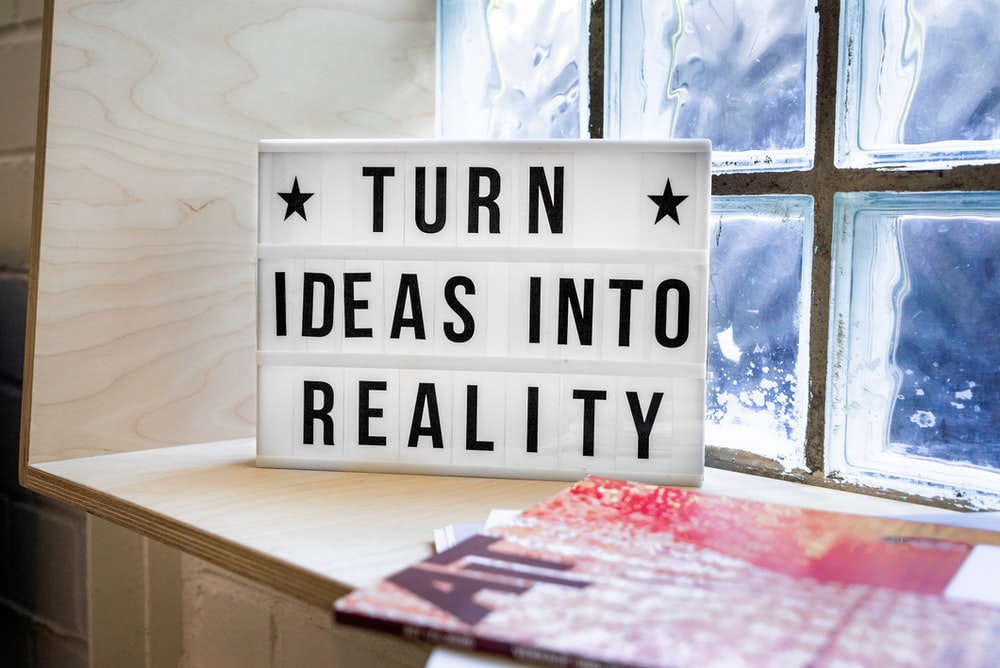 Turn ideas into reality - Side Hustle To a Full-Time Gig
