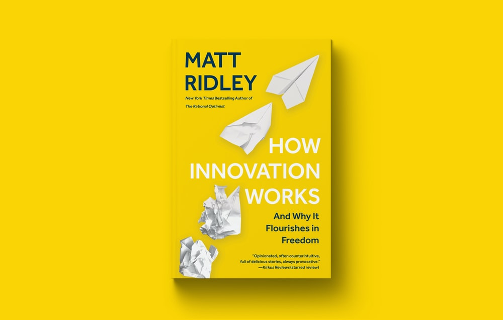 Matt Ridley's How Innovation Works