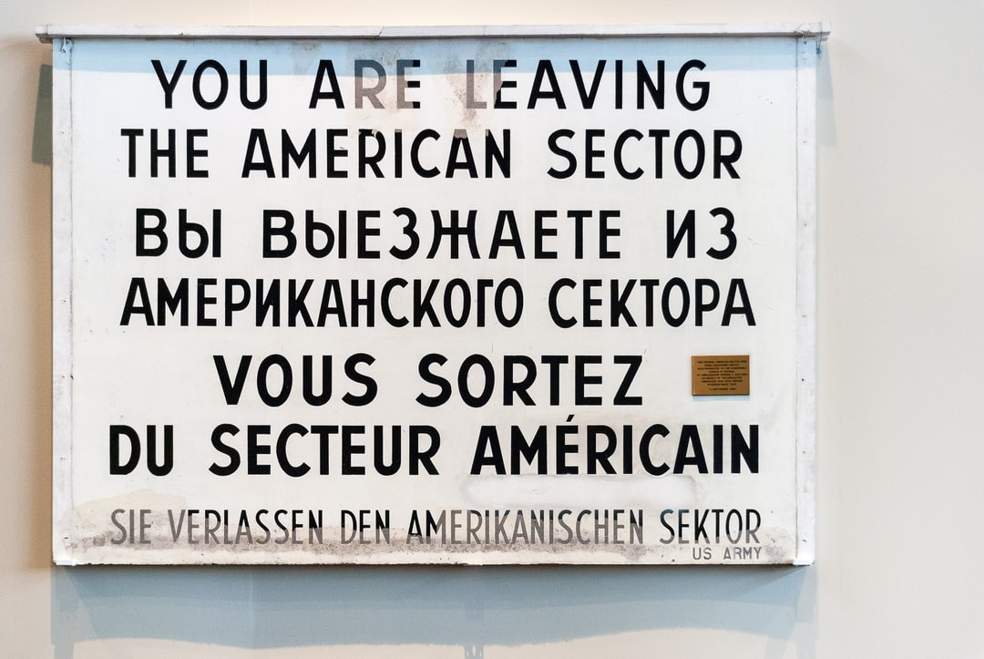 »You are leaving the american sector«. Berlin sign before the fall of the wall in 1989.