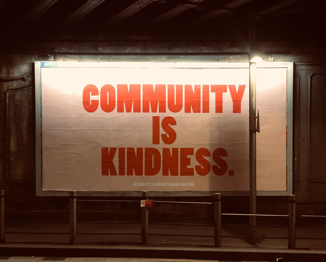 Community is kindness, London.