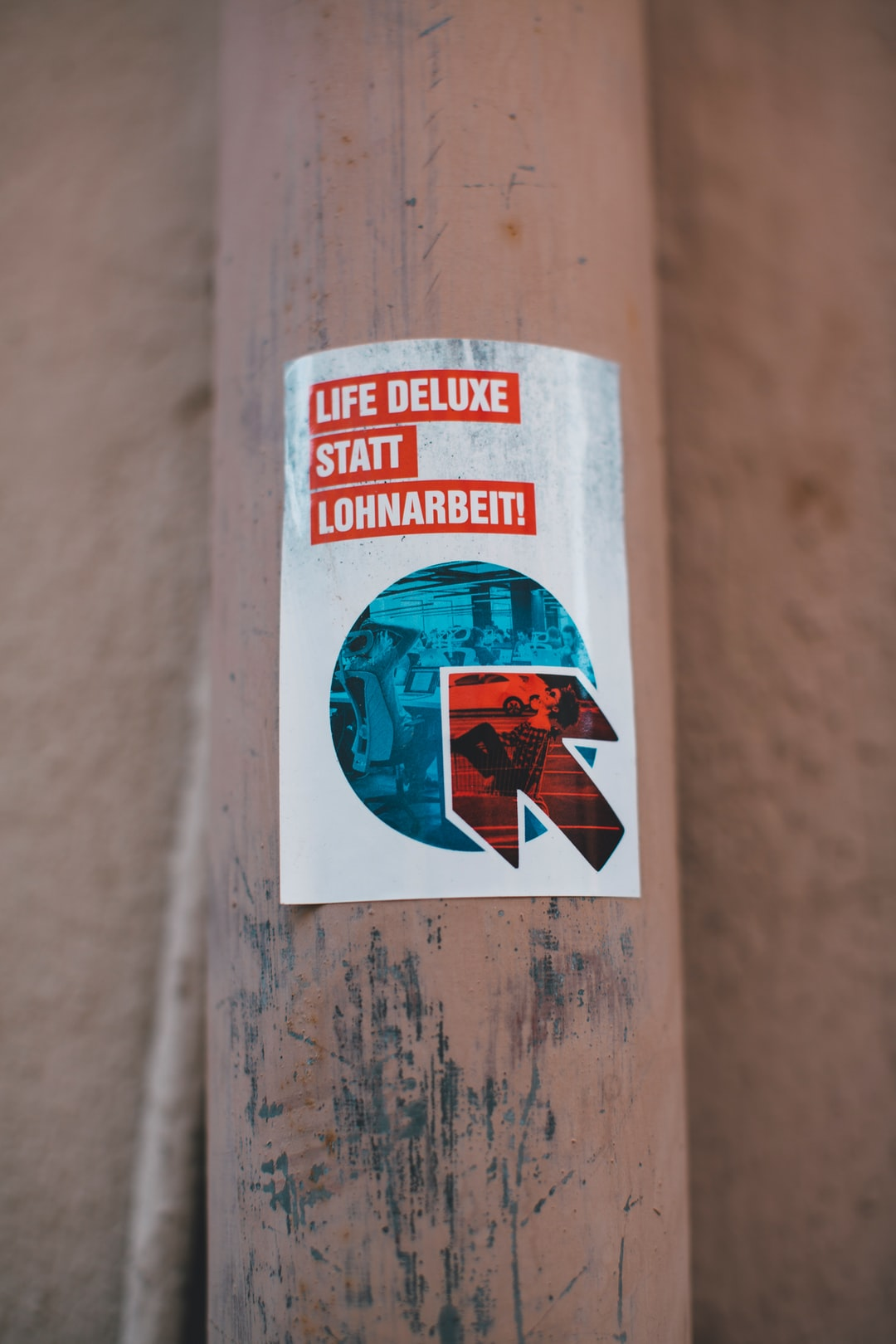 LIFE DELUXE INSTEAD OF PAYED WORKING – Life deluxe statt Lohnarbeit