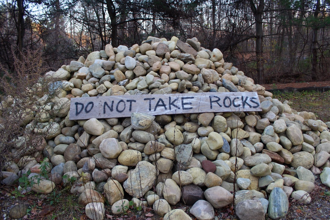 DO NOT TAKE ROCKS