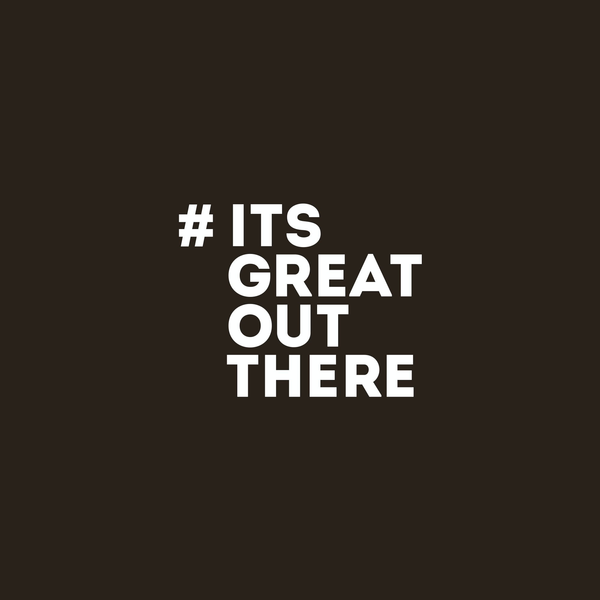 Go to itsgreatoutthere's profile