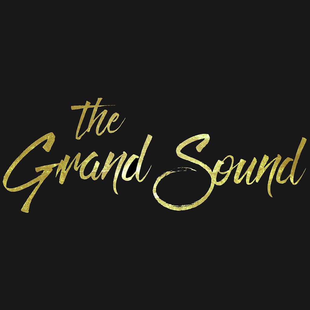 Go to The Grand Sound's profile